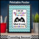 Occupational Therapist Sign, OT Superpower Quote Poster