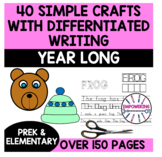 Crafts Easy BUNDLE w/ DIFFERENTIATED writing year long! Oc