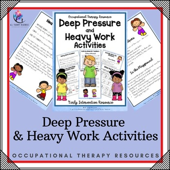 Occupational Therapy - Deep Pressure and Heavy Work Activities (proprioceptive)