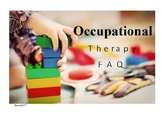 Occupational Therapy FAQ