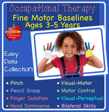 Occupational Therapy: Fine Motor Assessment and Baseline Data