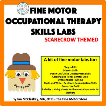 Occupational Therapy Fine Motor Labs:  Scarecrow Mini-Labs