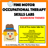 Occupational Therapy Fine Motor Labs:  Scarecrow Themed