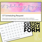 Occupational Therapy OT Scheduling Request Custom Template (Google Forms)
