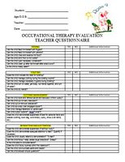 Occupational Therapy Evaluation Pre-K Teacher Questionnaire