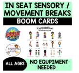Occupational Therapy Teletherapy: IN SEAT Movement breaks