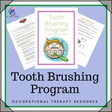 Occupational Therapy - Tooth Brushing Program - 3 pages!