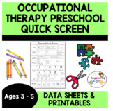 Occupational therapy Quick Screen for Preschool ... SPED O