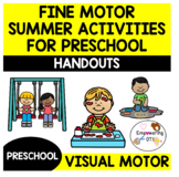 Occupational therapy SUMMER ACTIVITIES HANDOUT Preschool Fine Motor Visual Motor