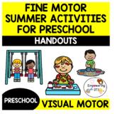 Occupational therapy SUMMER ACTIVITIES HANDOUT Preschool Fine Motor Visual Motor