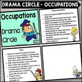 Occupations Drama Circle