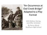 Occurrence at Owl Creek Bridge Play with Before, During, and After Activities