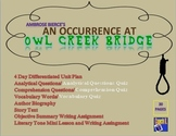 Short Story:  An Occurrence at Owl Creek Bridge Unit