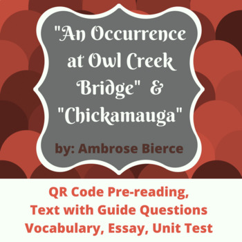 Occurrence at Owl Creek Bridge and Chickamauga Realism Unit