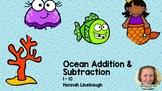 Ocean Addition & Subtraction 1-10