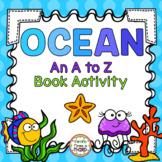 Ocean: An A to Z Book Activity