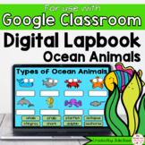Ocean Animal Digital Interactive Notebook for Google Class
