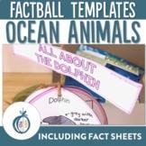 Ocean Animal Factballs and Information Sheets