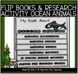 Animal Reports, Flip Books & Graphic Organizers for Ocean Animals