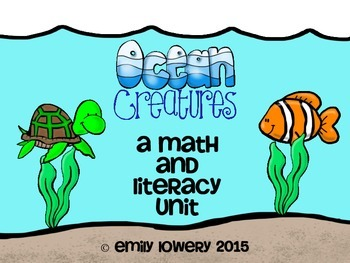 Ocean Animal Math and Literacy Unit