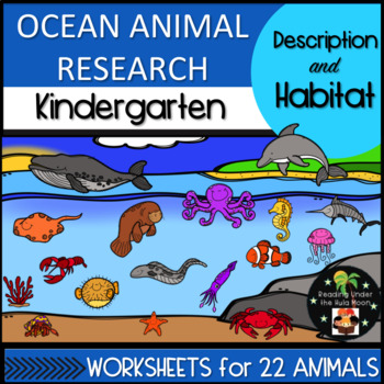 Ocean Animal Research: Description and Habitat Kindergarten