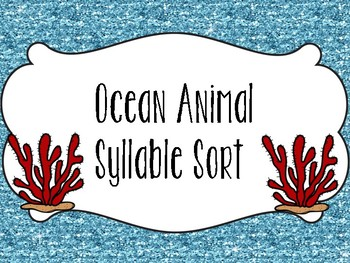 Ocean Animal Syllable Sort