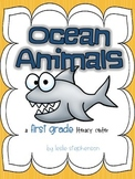 Ocean Animals - A First Grade Literacy Center