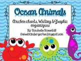 Ocean Animals: Anchor Charts & Graphic Organizers