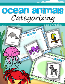 Ocean Animals Categorizing Center and Supporting Printables