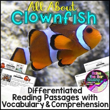 Ocean Animals Reading: Clownfish Differentiated Reading Passages & Comprehension