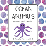 Ocean Animals: Differentiated Leveled Reader (Levels A, B, C)