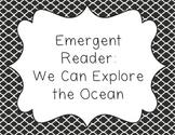 Ocean Animals: Emergent Reader for Lower Elementary