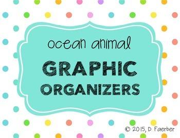 Ocean Animals Graphic Organizers