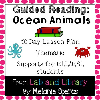 Guided Reading Unit - Ocean Animals