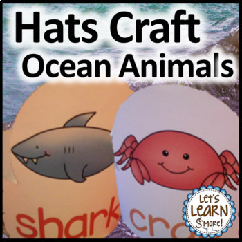 Ocean Animals Hats for Your Ocean Unit / Summer Fun