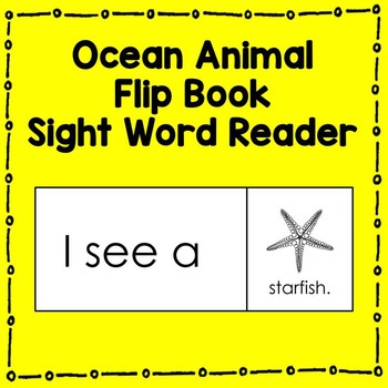 Ocean Animal Sight Word Reader (I see a...) Literacy Center