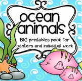 Ocean Animals Centers and Printables for Preschool and Pre-K