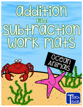 Ocean Animals & Plants Addition and Subtraction Work Mats with Counters