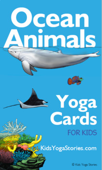 ocean animals yoga cards for kidskids yoga stories  tpt