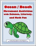 Ocean Science - Beach Science with Movement Activities, Literacy, and Math