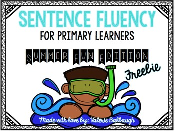 Sentence Fluency for Primary Learners - Summer Edition Freebie