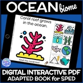 Ocean Biome- A DIGITAL Interactive Adapted Book for Science in Life Skills