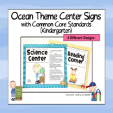 Ocean Center Signs with the Common Core State Standards for Kindergarten