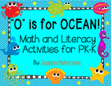 """O"" is for OCEAN! Math and Literacy Activities for PK-K"