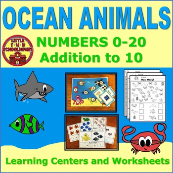 Numbers to 20 and Addition to 10 Ocean Animals Learning Centers and Worksheets