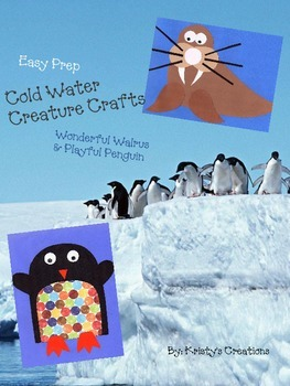 Cold Weather Creatures-Ocean Animal Crafts: Wonderful Walrus & Playful Penguin