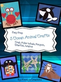 5 Ocean Animal Crafts: Crab, Starfish, Killer Whale, Walrus, & Penguin