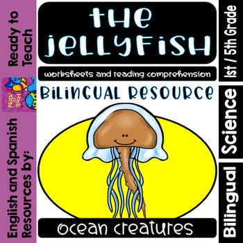 Ocean Creatures - The Jellyfish - Worksheets and Readings - Bilingual Resource