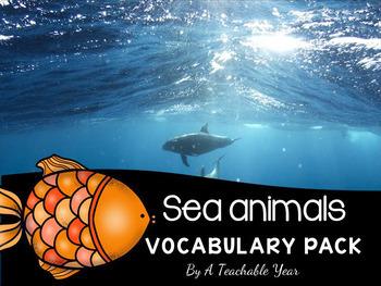Sea Animals- Vocabulary Pack