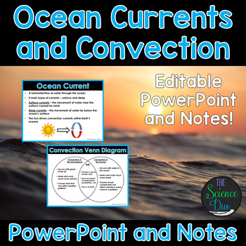 Ocean Currents and Convection - PowerPoint and Notes